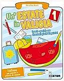 Un'estate in valigia. Italiano. Per la Scuola elementare: 1