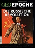 GEO Epoche / GEO Epoche 83/2017 - Oktoberrevolution -