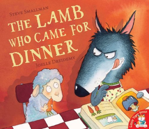 The Lamb Who Came for Dinner by Steve Smallman (2007-08-02)