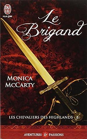 Le Chevalier Des Highlands - Les chevaliers des Highlands, Tome 8 :