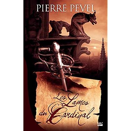 Les Lames du Cardinal: Les Lames du Cardinal, T1 (Fantasy)