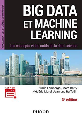 Big Data et Machine Learning - 3e éd. - Les concepts et les outils de la data science par Pirmin Lemberger