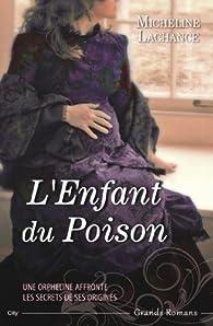 L'enfant du poison par Micheline Lachance