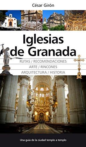 Descargar Libro Iglesias De Granada (Andalucía) de Cesar Giron