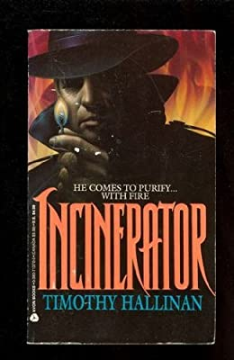 Incinerator A Simeon Grist Mystery By Timothy Hallinan 1993-03-01 from Avon Books (Mm)