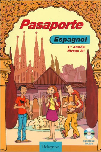 Espagnol 1re année Niveau A1 Pasaporte (1CD audio) par Jean Cordoba, Belén Ausejo Aldazàbal, Marie Cordoba, Aline Flecchia