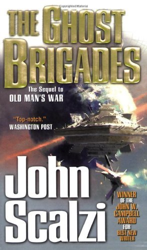 The Ghost Brigades (Old Man's War) by John Scalzi (2007-05-01)