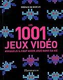 1001 jeux vidéo auxquels il faut avoir joué dans sa vie (Les) |