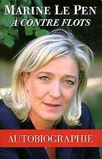 Marine Le Pen à contre flots de Marine Le Pen