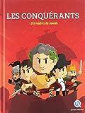 Les conquérants - Les maîtres du monde