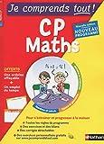 Je comprends tout - Mathématiques - CP - Nouveau programme 2016...