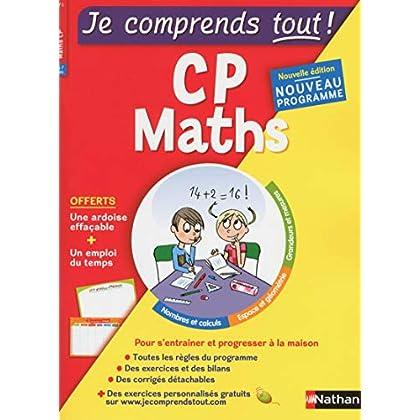 Je comprends tout - Mathématiques - CP - Nouveau programme 2016