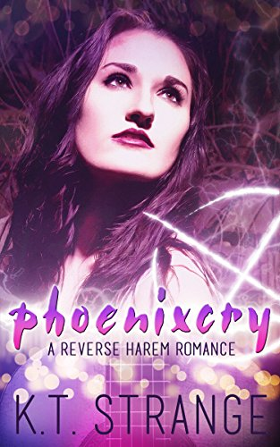 Phoenixcry: A Reverse Harem Romance (The Rogue Witch Book 1) (English Edition)