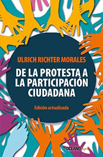 De la protesta a la participación ciudadana (edición actualizada) (Claves. Sociedad, economía, política)
