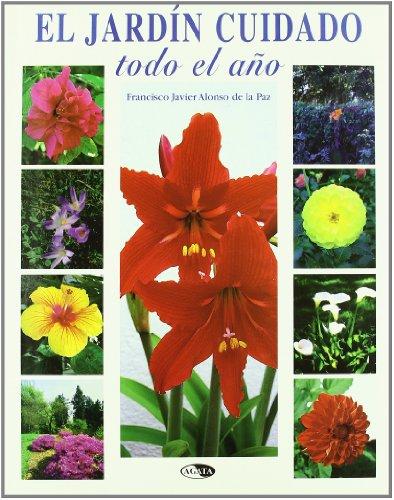 El jardín, cuidado a través del año