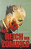 Das Reich der Zombies: Endzeit-Thriller