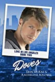Doves: Love in Los Angeles Book 2