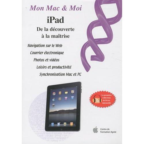 iPad : de la découverte à la maîtrise