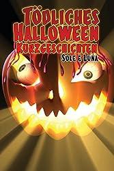 Tödliches Halloween - Kurzgeschichten