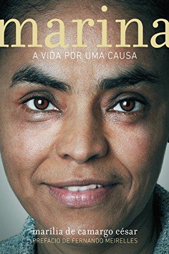 Marina: A vida por uma causa (Portuguese Edition)