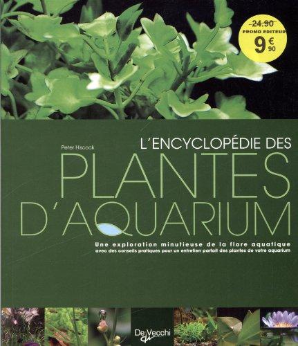 L'encyclopdie des plantes d'aquarium