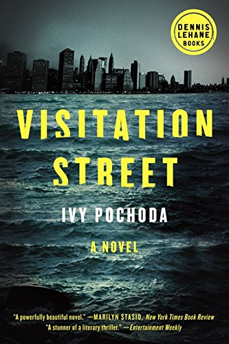 Visitation Street: A Novel (Dennis Lehane)