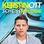Scheissmelodie (Single Edit)