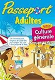 Passeport Adultes - Spécial culture générale