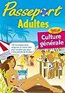 Passeport Adultes - Spécial culture générale - Cahier de vacances par Scotto-Gabrielli