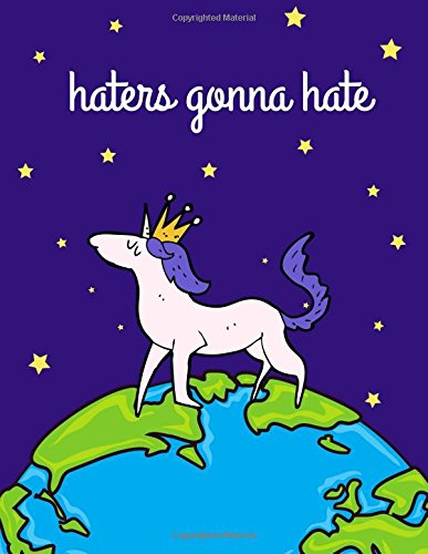 Haters Gonna Hate: Dark Purple Unicorn Notebook, Journal, Diary, 100 Lined Pages (Large, 8.5x11 in.)