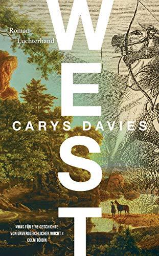 Buchseite und Rezensionen zu 'WEST: Roman' von Carys Davies