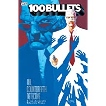 100 Bullets Vol. 5: The Counterfifth Detective (101 Bullets)