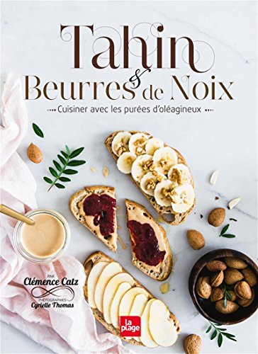 Tahin et beurres de noix par Clemence Catz
