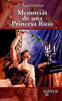 Memorias de una Princesa Rusa de [Anónimo]