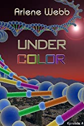 Under Color (The Colors Book 4)