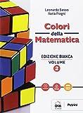 Colori della matematica. Ediz. bianca. Per gli Ist. professionali. Con e-book. Con espansione online: 2