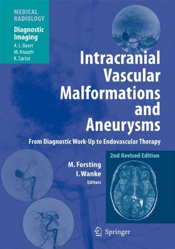 Intracranial Vascular Malformations and Aneurysms: From Diagnostic Work-Up to Endovascular Therapy (Medical Radiology) (2009-12-28)