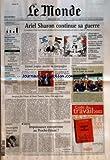 Telecharger Livres MONDE LE No 17792 du 09 04 2002 PRIVATISATIONS 70 MILLIARDS D EUROS DEPUIS 1986 PATRICK DILS TROISIEME PROCES D UN HOMME DEUX FOIS CONDAMNE POLLUTION ALERTE TARDIVE DE TOTAL DANS LE NORD MEDIAS LE GROUPE KIRCH A DEPOSE LE BILAN LOGEMENT APPARTEMENTS VIDES A PARIS LES SOLUTIONS DE LA MAIRIE ARIEL SHARON CONTINUE SA GUERRE LIONEL JOSPIN AJUSTE SA CAMPAGNE SPORTS LE XV DE FRANCE VISE LA COUPE DU MONDE SARAJEVO FETE L OSCAR DE DANIS TANOVIC HEROS D UN PAYS TR (PDF,EPUB,MOBI) gratuits en Francaise