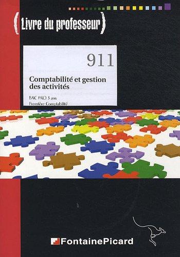 Comptabilité et gestion des activités Bac Pro 1e Comptabilité : Livre du professeur (1CD audio)