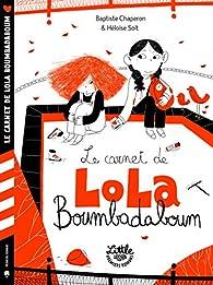 Le carnet de Lola Boumbadaboum par Héloïse Solt