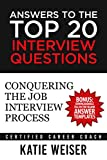 Answers to the Top 20 Interview Questions: Conquering the Job Interview Process (English Edition)