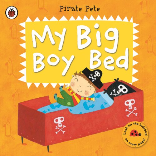 My Big Boy Bed: A Pirate Pete book (Pirate Pete and Princess Polly) (English Edition)