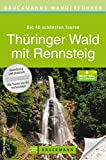 Thüringer Wald mit Rennsteig (Bruckmanns Wanderführer) - Tassilo Wengel