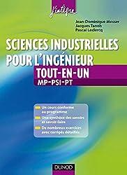 Sciences industrielles pour l'ingénieur tout-en-un 2e année MP, PSI, PT : Cours et exercices corrigés (4 - Cours tout-en-un t. 1)