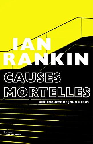 Causes mortelles par Ian Rankin