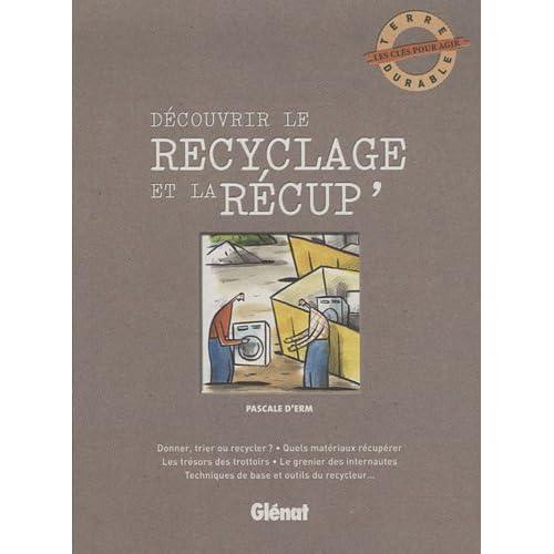Découvrir le recyclage et la récup'