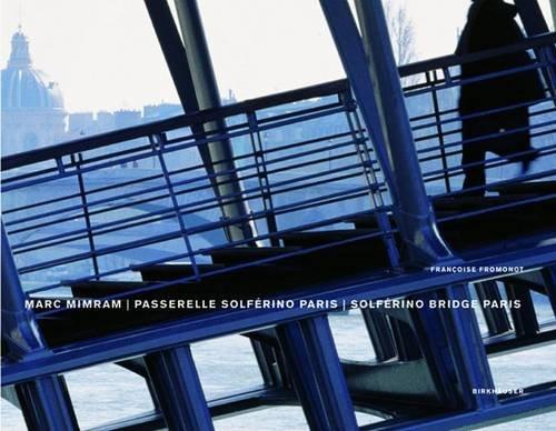 Marc Mimram / Passerelle Solferino Paris / Solferino Bridge Paris: Solferino Bridge, Paris par Francoise Fromont