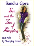Sex and the Zen of Shopping (Kindle Fire Edition) (English Edition)