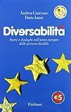 Diversabilità : storie e dialoghi nell'anno europeo delle persone disabili