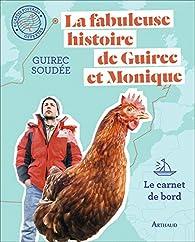 La fabuleuse histoire de Guirec et Monique par Soudée